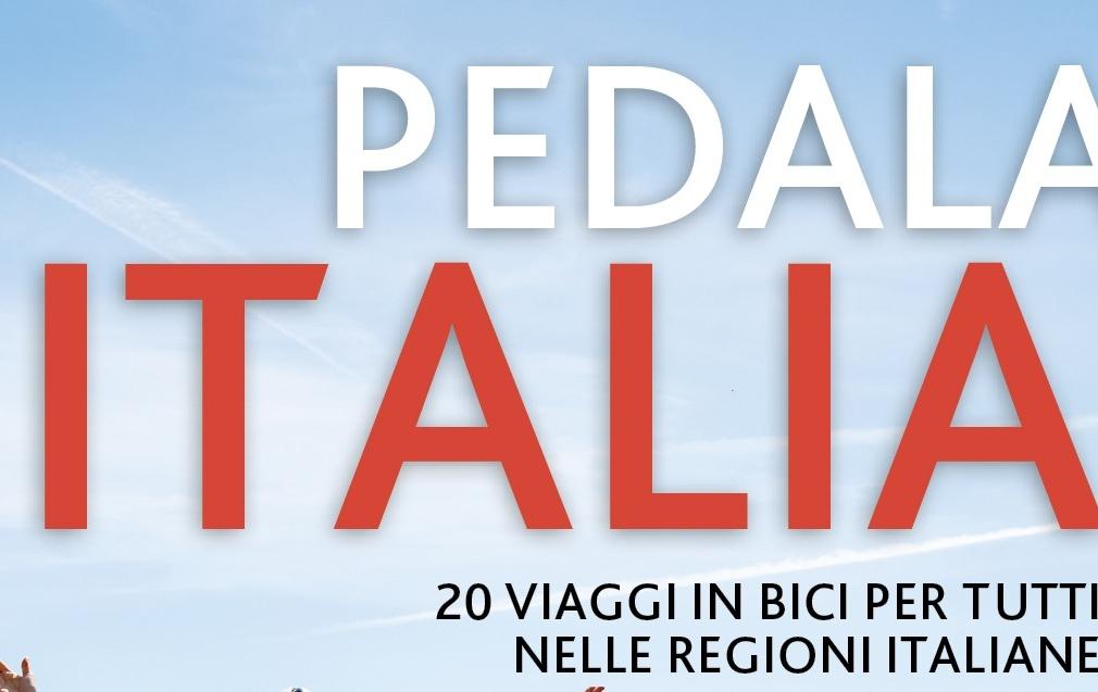 Pedala Italia, la guida di cicloturismo de Il Sole 24 Ore